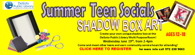 Shadow Box Art--Summer Teen Socials 2019--Click here to register!