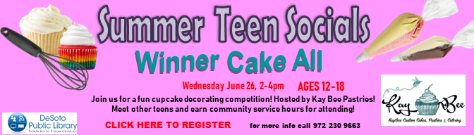 Winner Cake All--Summer Teen Socials 2019--Click here to register!