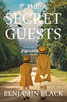 The Secret Guests Benjamin Black book cover image