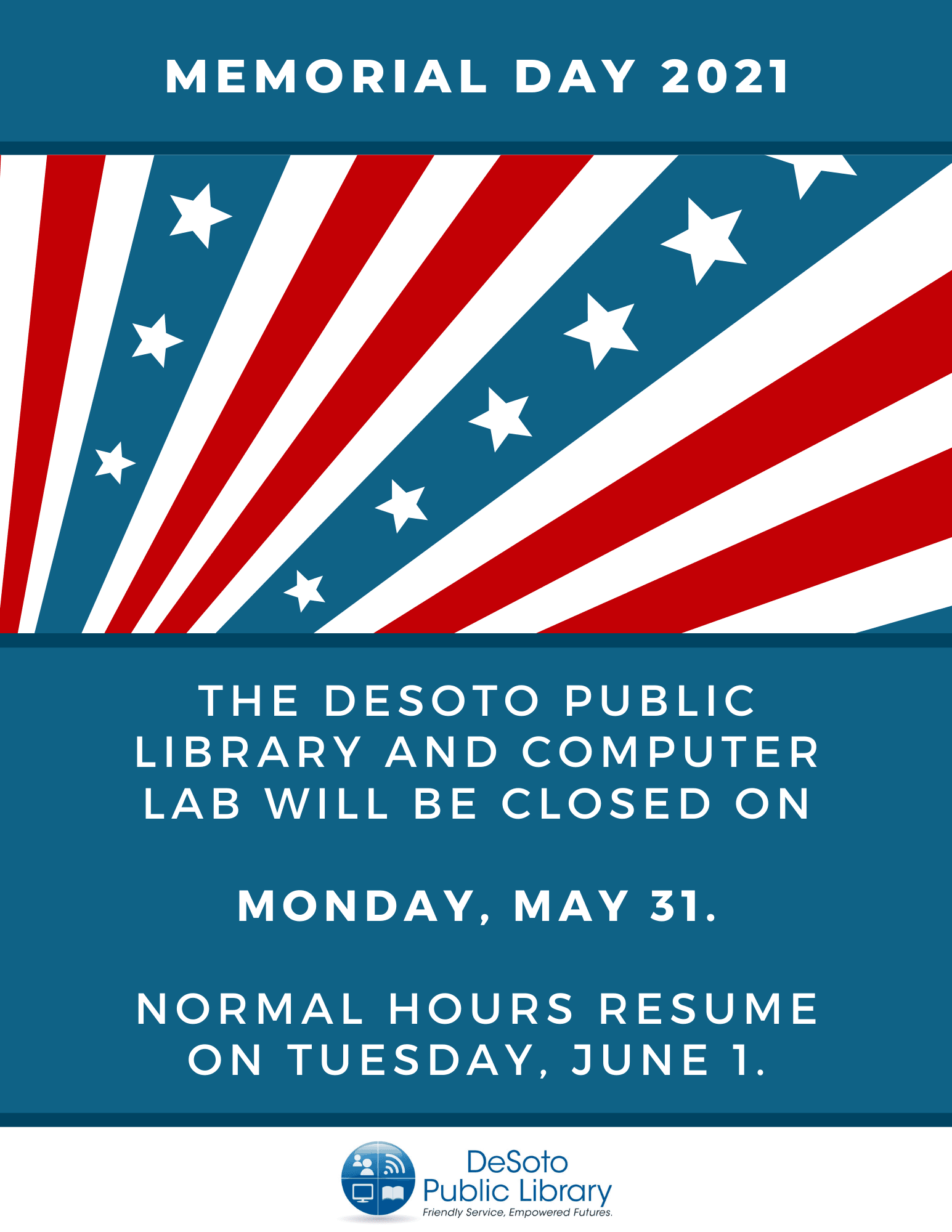 DeSoto Public Library Memorial Day Hours 2021 image