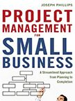 Project Management for Small Business Phillips book cover image--click to access ebook via Hoopla