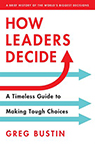 How Leaders Decide Bustin book cover image--click to access ebook via Hoopla