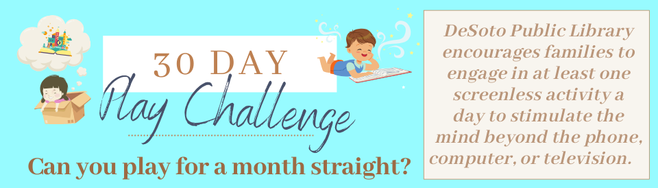 30 Days of Play Challenge - Click for challenge details!